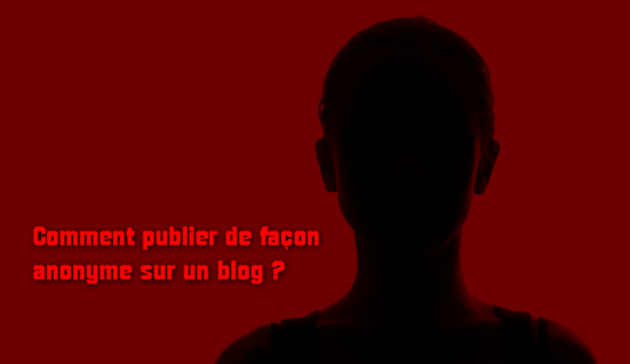 Blog anonyme Internet